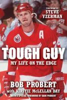 Tough Guy: My Life On The Edge 9781443404617