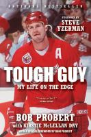 Tough Guy: My Life on the Edge 9781443404624