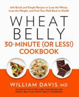 Wheat Belly 30 Minute (Or Less!) Cookbook 9781443424868