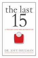 The Last 15: A Weight Loss Breakthrough 9781443427937