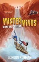 Criminal Destiny (Master Minds, Bk. 2) 9781443428767