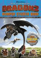 How to Train Your Dragon 2 Bumper Sticker Book 9781444918007