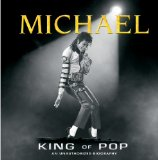 Michael King of Pop (An Unauthorized Biography) 9781450813785