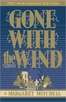 Gone with the Wind (75th Anniversary Edition) 9781451635621