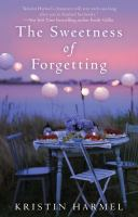 The Sweetness of Forgetting 9781451644296