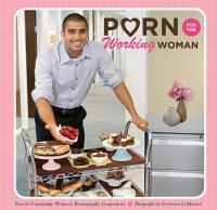 Porn for the Working Woman 9781452121390