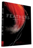 Feathers:  Displays of Brilliant Plumage 9781452139890