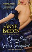 Once She Was Tempted (A Honeycote Novel) 9781455513307
