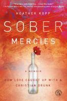 Sober Mercies 9781455527755