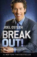 Break Out!: 5 Keys to Go Beyond Your Barriers and Live an Extraordinary Life 9781455581962