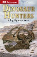 Dinosaur Hunters (DK Adventures) 9781465428332