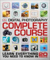 Digital Photography Complete Course 9781465436078