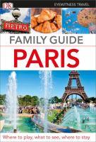 Paris (DK Eyewitness Family Travel Guide) 9781465440440