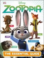 The Essential Guide (Disney Zootopia) 9781465444288