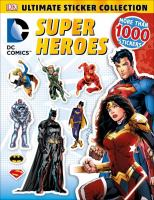 Super Heroes (Ultimate Sticker Collection) 9781465445490