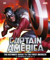 Captain America: The Ultimate Guide to the First Avenger 9781465448842
