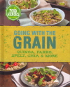 Going With the Grain (Food Heroes) 9781472329905