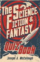 The Science Fiction & Fantasy Quiz Book 9781472810830