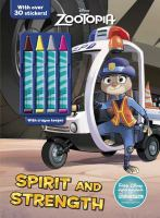 Spirit and Strength Coloring Book with Crayons (Disney Zootopia) 9781474821568