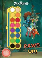 Paws Up! Paint Palette Book (Disney Zootopia) 9781474827768