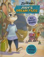 Judy's Dream Files (Disney Zootopia) 9781474827836