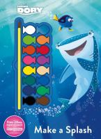 Make a Splash (Disney Pixar Finding Dory Paint Palette Book) 9781474838634