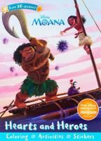 Hearts and Heroes Coloring and Activity Book (Disney Moana) 9781474852678