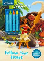 Follow Your Heart Coloring Book with Crayons (Disney Moana) 9781474852746