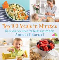 Top 100 Meals in Minutes 9781476729787