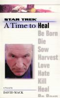 A Time to Heal (Star Trek: The Next Generation) 9781476777221