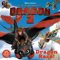 Dragon Race! (How to Train Your Dragon 2) 9781481404747