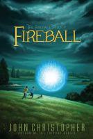 Fireball (Fireball Trilogy, Bk. 1) 9781481420099
