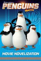 Movie Novelization (Penguins of Madagascar) 9781481437288