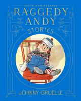 Raggedy Andy Stories (100th anniversary Edition) 9781481443906