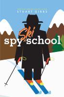 Spy Ski School (Spy School) 9781481445627