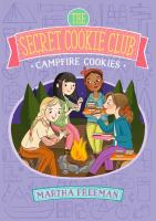 Campfire Cookies (The Secret Cookie Club) 9781481448215