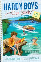 Water-Ski Wipeout (Hardy Boys Clue Book #3) 9781481450560