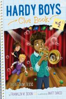 Talent Show Tricks (Hardy Boys Clue Book #4) 9781481451802