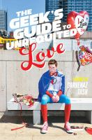 The Geek's Guide to Unrequited Love 9781481456531