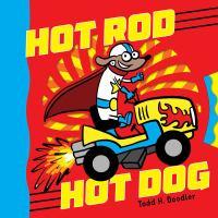 Hot Rod Hot Dog 9781481466073