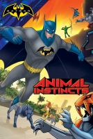 Animal Instincts (Batman) 9781481477314