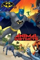 Animal Instincts (Batman) 9781481477321