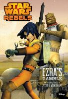 Ezra's Gamble (Star Wars Rebels) 9781484702727