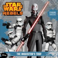 The Inquisitor's Trap (Star Wars Rebels) 9781484704684