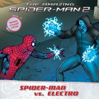 Spider-Man vs. Electro (Amazing Spider-Man 2) 9781484705360