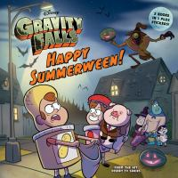 Gravity Falls (Happy Summerween! / The Convenience Store...of Horrors!) 9781484710784