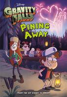 Pining Away (Gravity Falls) 9781484711392