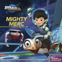 Mighty Merc (Miles from Tomorrowland) 9781484715529
