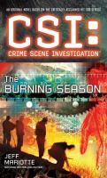 The Burning Season (CSI: Crime Scene Investigation) 9781501102783