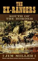 South of the Border (The Ex-Rangers) 9781501109942
